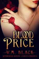 Blood Price: Cora's Choice #6 - V.M. Black