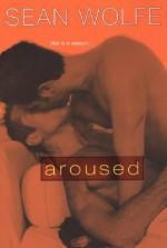 Aroused - Sean Wolfe