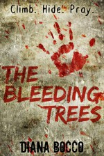 The Bleeding Trees - Diana Bocco
