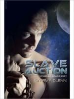 Slave Auction - Stormy Glenn