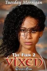 Vixen (The Firm, #2) - Tuesday Morrigan