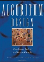 Algorithm Design: Foundations, Analysis, and Internet Examples - Michael T. Goodrich, Roberto Tamassia