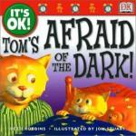 Tom's Afraid of the Dark! - Beth Robbins, Jon Stuart