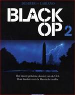Black Op 2 - Stephen Desberg, Nadine Labiano, Jean-Jacques Chagnaud