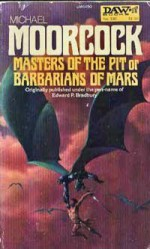 Masters Of The Pit Or Barbarians Of Mars - Michael Moorcock, Richard Hescox