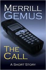 The Call - Merrill Gemus