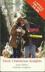 Their Christmas Knights - Susan Mallery, Kathleen Creighton