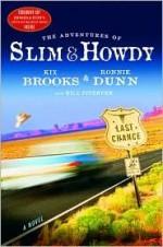 The Adventures of Slim & Howdy: A Novel - Kix Brooks, Bill Fitzhugh, Ronnie Dunn