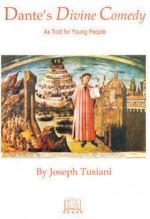 Dante's Divine Comedy - Joseph Tusiani, Dante Alighieri