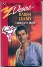 Twilight Man (Silhouette Desire, No 5838) - Karen Leabo