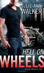 Hell on Wheels - Julie Ann Walker