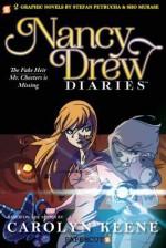 Nancy Drew Diaries #3 - Stefan Petrucha, Vaughn Ross, Sho Murase