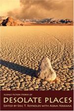 Desolate Places - Eric T. Reynolds, Camille Alexa, Bill Ward, Trent Roman