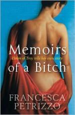 Memoirs of a Bitch - Francesca Petrizzo, Silvester Mazzarella
