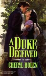 A Duke Deceived - Cheryl Bolen