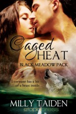 Caged Heat - Milly Taiden