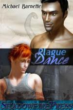 Plague Dance - Michael Barnette