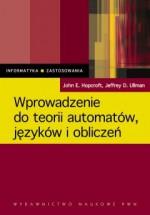 Wprowadzenie do teorii automatów, języków i obliczeń - Jeffrey D. Ullman, John E. Hopcroft, Rajeev Motwani