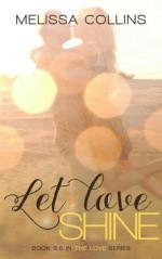 Let Love Shine - Melissa Collins