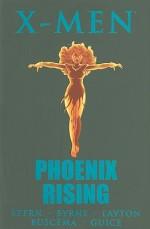 X-Men: Phoenix Rising - Roger Stern, John Byrne, Bob Layton, John Buscema
