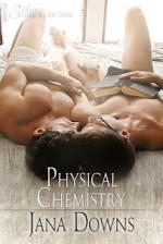 Physical Chemistry - Jana Downs