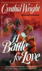 A Battle for Love - Cynthia Wright