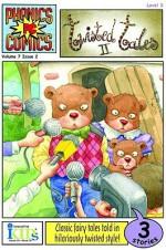 Twisted Tales II (Phonics Comics, Volume 7, Issue 2: Level 3) - Bobbi J.G. Weiss, David Cody Weiss