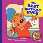 The Best Birthday Ever (Herbster Readers) - Joanne Meier, Cecilia Minden, Bob Ostrom