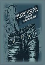 Static Poetry - Chris Bartholomew, Jessica Bell, Shells Walter, Emma Ennis, Jennifer Poulter