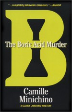 The Boric Acid Murder - Camille Minichino