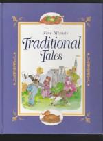 Five Minute Traditional Tales - Derek Hall, Alison Morris, Louisa Somerville