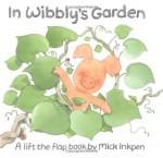 In Wibbly's Garden - Mick Inkpen