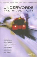 Underwords: The Hidden City - Maggie Hamand, Nicola Barker, Andrea Levy