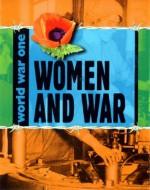 Women at War (World War One. S) - Adrian Gilbert, Ann Kramer
