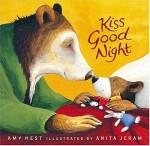 Kiss Good Night (Sam Books) - Amy Hest, Anita Jeram