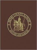 Henry County, Illinois: History and Families - Turner Publishing Company, Turner Publishing Company