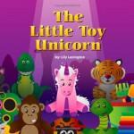 The Little Toy Unicorn: 1 - Lily Lexington
