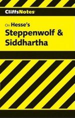 Steppenwolf & Siddhartha Notes - Carolyn Roberts Welch, Hermann Hesse