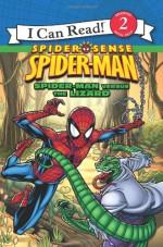 Spider-Man: Spider-Man versus the Lizard - Susan Hill, MADA Design