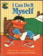 I Can Do It Myself: Featuring Jim Henson's Sesame Street Muppets - Emily Perl Kingsley, Richard Brown