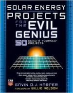 Solar Energy Projects for the Evil Genius - Gavin D.J. Harper