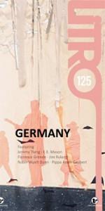 Litro #125 - Germany - Robin Wyatt Dunn, Jeremy Tiang, E.E. Mason, Florence Grende, Jim Ruland, Pippa Anais Gaubert, Kirstine Roepstorff, Andrew Lloyd-Jones