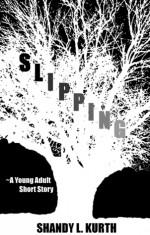 Slipping - Shandy L. Kurth