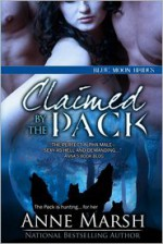 Claimed by the Pack - Anne Marsh