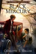 Black Mercury - Charlotte E. English