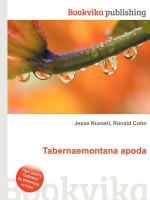 Tabernaemontana Apoda - Jesse Russell, Ronald Cohn