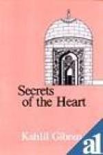 Secrets of the Heart - Kahlil Gibran, جبران خليل جبران