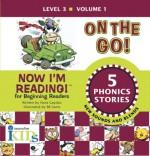 On the Go! (Now I'm Reading!: Level 3, Volume 1) - Nora Gaydos