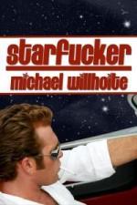 Starfucker - Michael Willhoite