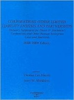 Corporations, Other Limited Liability Entities And Partnerships: Statutory Supplement - Thomas Lee Hazen, Jerry W. Markham